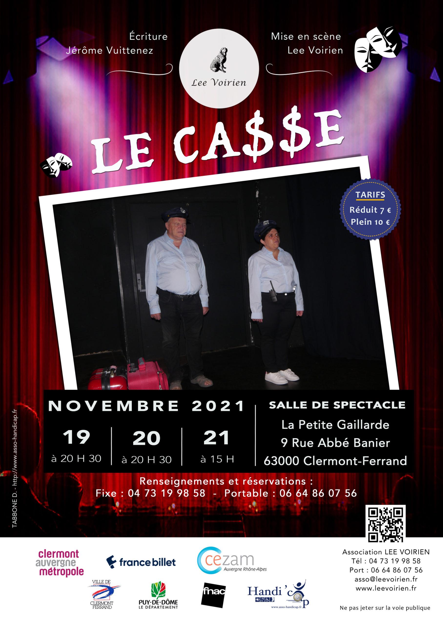 Affiche Le Casse, de Jérôme Vuittnez - Théâtre Lee Voirien, Clermont-Ferrand